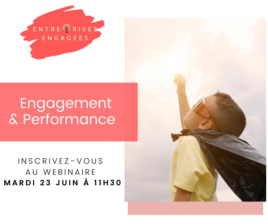 Entreprises engagées Entreprises : Comment conjuguer Engagement et Performance