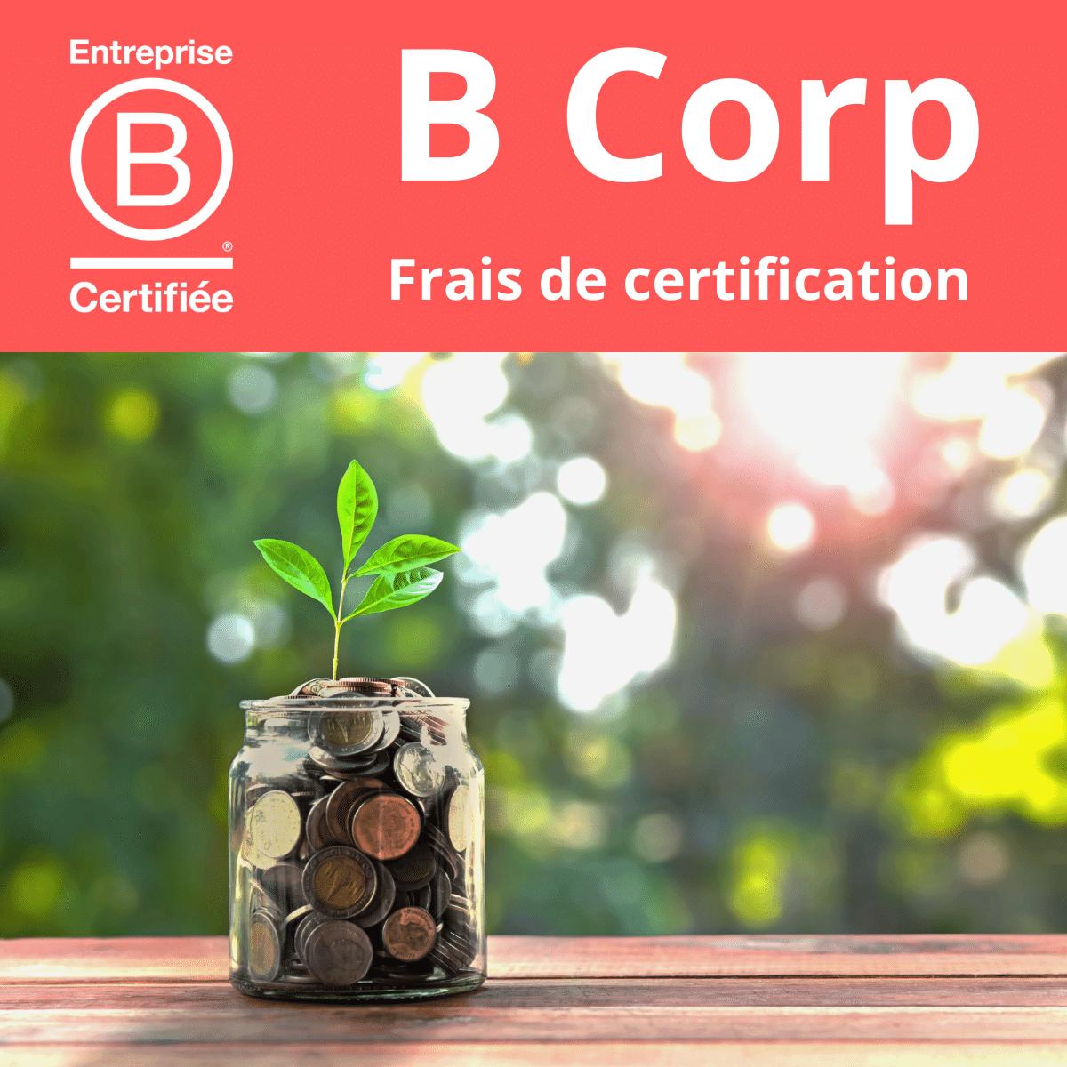 tarif coût prix frais de certification B Corp