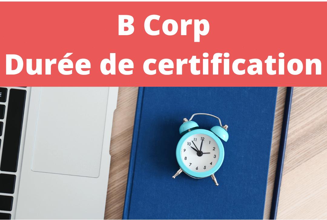 B Corp durée de certification